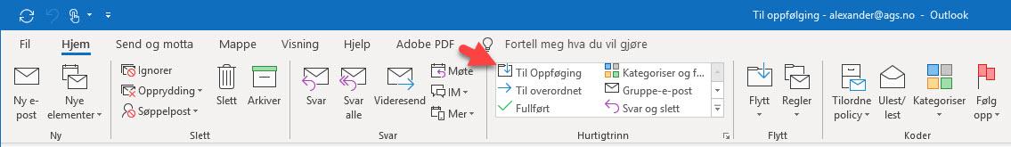 Outlook triks - Hvordan lage til oppfølging funksjon i Outlook 8