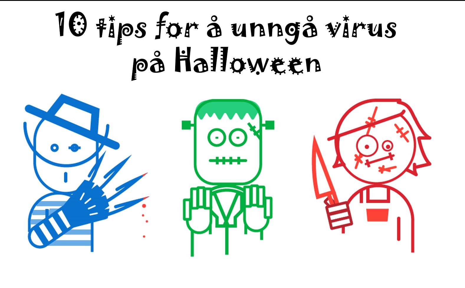 10 tips for å unngå virus på maskinen din!