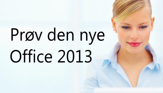 Prøv nye Office 2013