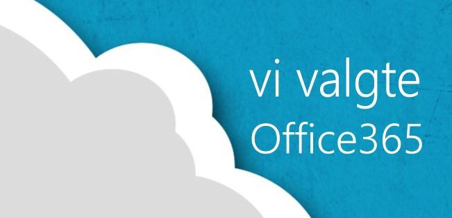 Vi valgte Office 365